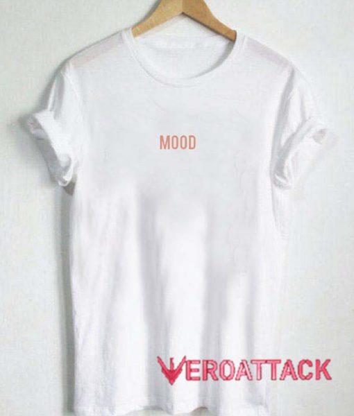 Mood T Shirt Size XS,S,M,L,XL,2XL,3XL