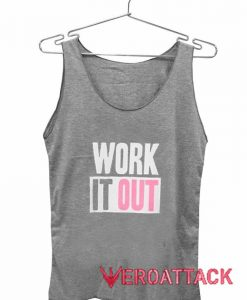 Work It Out Adult Tank Top Men And Women