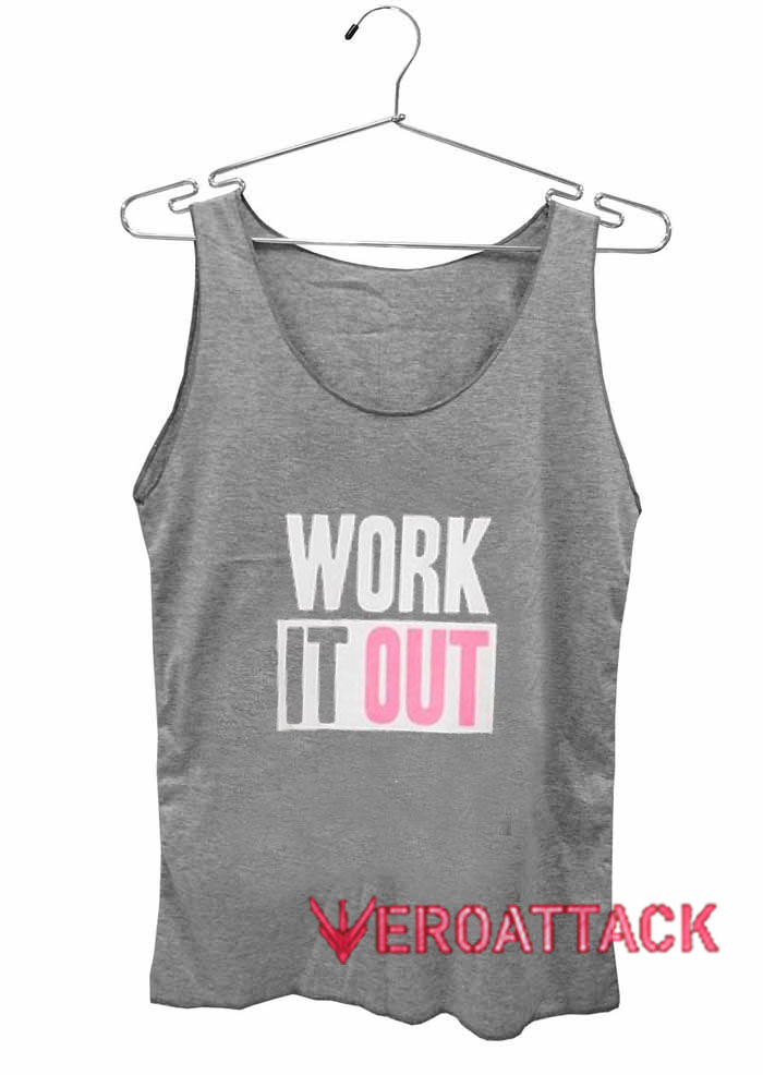 Work It Outdult Tank Top Men And Women