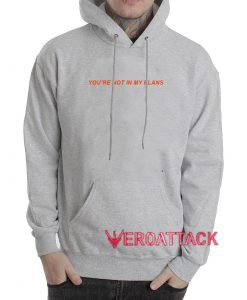 You're Not In My Plans Grey Color Hoodie