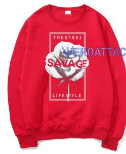 Trust No1 Savage Rose Red Unisex Sweatshirts