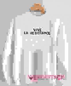 Vive La Resistance Unisex Sweatshirts