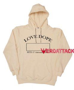 Love Dope Cream Color Hoodie
