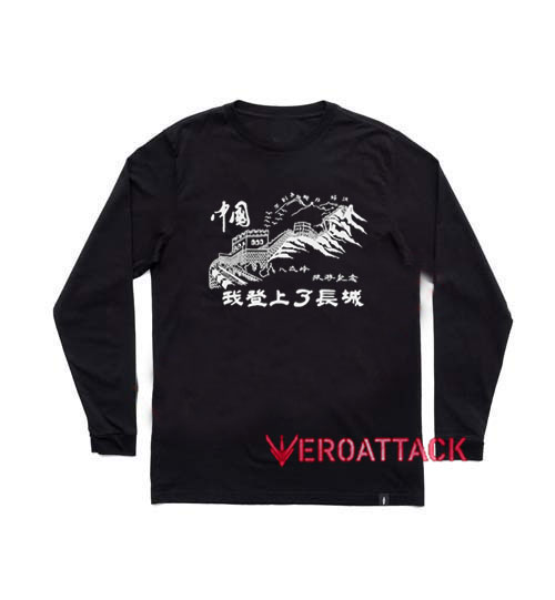 a2bd9212 I Climbed The Great Wall Of China Long sleeve T Shirt