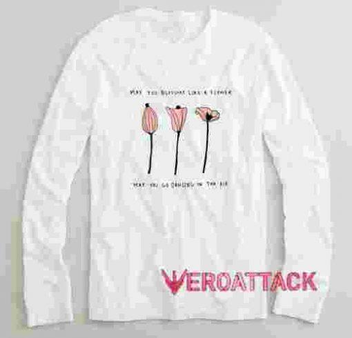 Blossom Like a Flower Long sleeve T Shirt