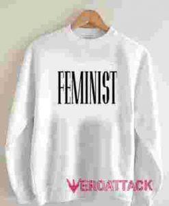 Feminist Unisex Sweatshirts