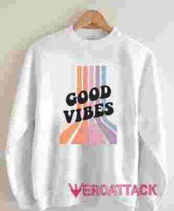 Good Vibes full collor Unisex Sweatshirts