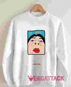 I'm so Cool Unisex Sweatshirts
