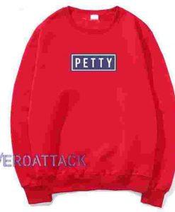 Petty Red Unisex Sweatshirts