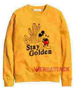 Stay Golden Mickey Mouse Gold Yellow Unisex Sweatshirts