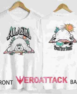 Alaska Sun Your Buns T Shirt Size XS,S,M,L,XL,2XL,3XL