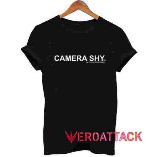 Camera SHY T Shirt Size XS,S,M,L,XL,2XL,3XL