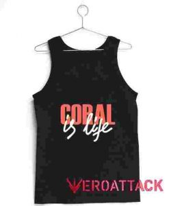 Coral is Life Tank Top Men And Women
