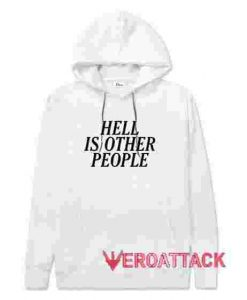 Hell Is Other People White hoodie