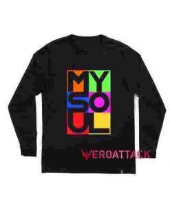 My Soul Long sleeve T Shirt