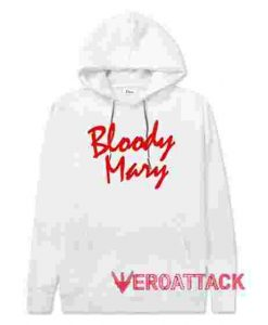 Bloody Mary White hoodie