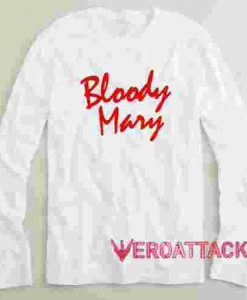Bloody Mary Long sleeve T Shirt