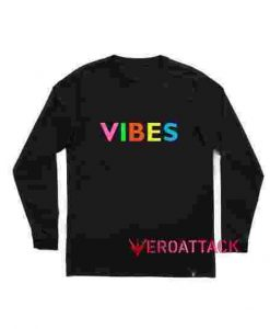 Vibes Full Color Long sleeve T Shirt