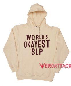World's Okayest Slp Cream color Hoodies