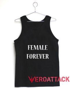 Female Forever Tank Top Men And Women