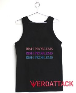 Rich Problems Tank Top Men And Women