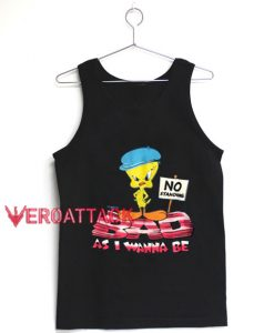 Tweety Bad As I Wanna Be Tank Top Men And Women