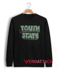 Youth State Unisex Sweatshirts