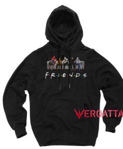 Friends Horror Movies Characters Black color Hoodies