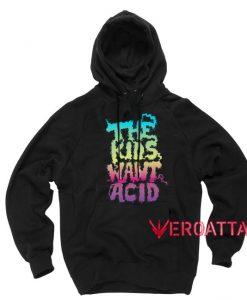 The Kids Want Acid Black color Hoodies