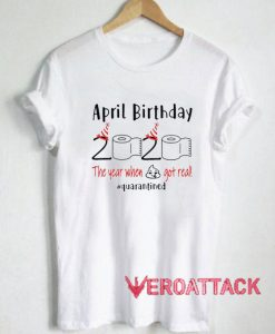 April Birthday 2020 T Shirt