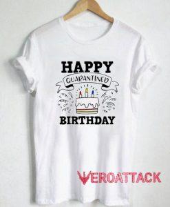 Happy Quarantined Birthday T Shirt
