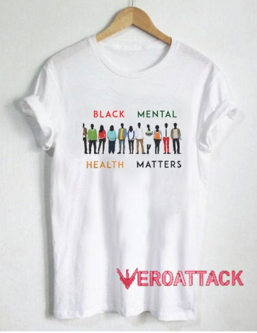 Black Mental Health Matters People T Shirt