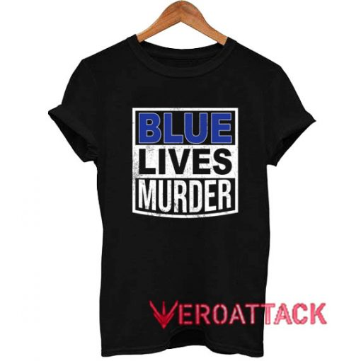 Blue Lives Murder Retro T Shirt