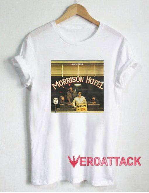 The Doors Morrison Hotel T Shirt