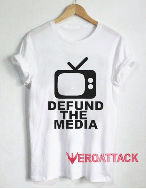 Television Defund the Media T Shirt
