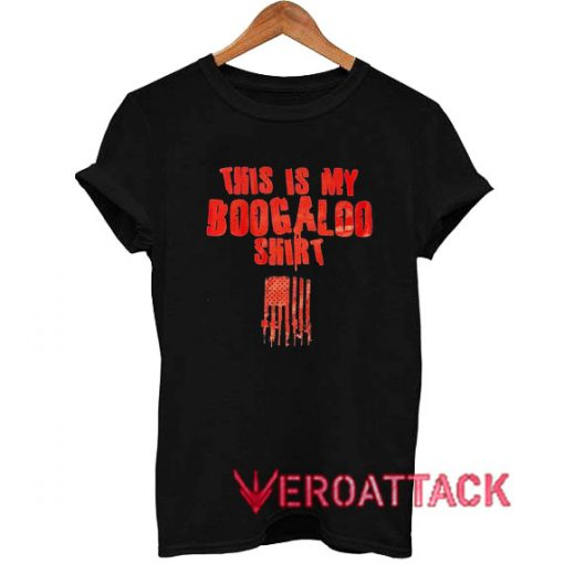 This Is My Boogaloo T Shirt