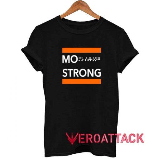 Mo Strong Classic Tshirt